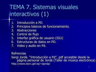 TEMA  7.  Sistemas  visuales   interactivos (1)