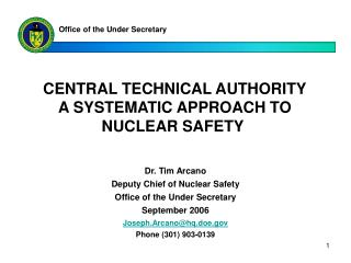 CENTRAL TECHNICAL AUTHORITY A SYSTEMATIC APPROACH TO NUCLEAR SAFETY