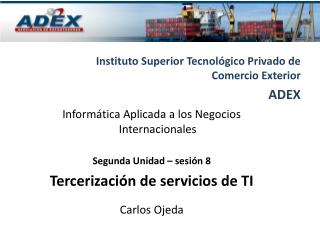 Instituto Superior Tecnológico Privado de Comercio Exterior ADEX