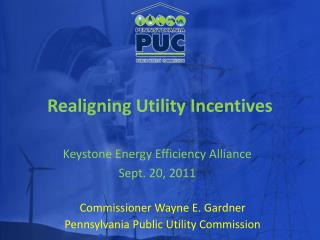 Realigning Utility Incentives