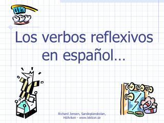 Los verbos reflexivos en espa�ol�