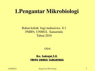 1. Pengantar Mikrobiologi