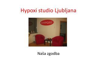 Hypoxi studio Ljubljana