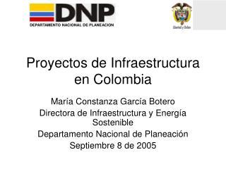 Proyectos de Infraestructura en Colombia