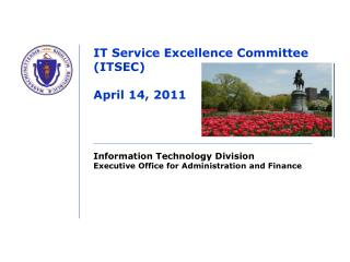 IT Service Excellence Committee (ITSEC) April 14, 2011