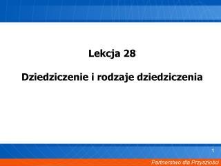 Lekcja 28 Dziedziczenie i rodzaje dziedziczenia