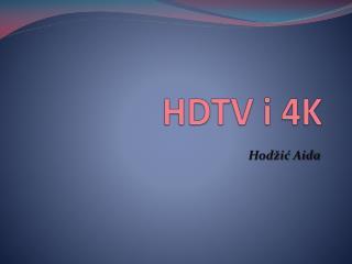 HDTV i 4K