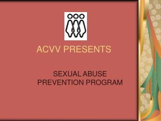 ACVV PRESENTS