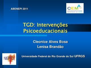 TGD: Intervenções Psicoeducacionais