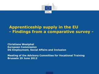 Apprenticeship supply in the EU  - Findings from a comparative survey -