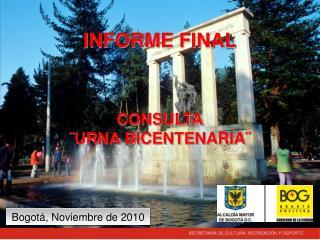 INFORME FINAL CONSULTA �URNA BICENTENARIA�