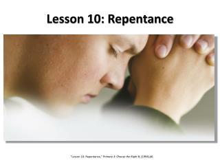 Lesson 10: Repentance