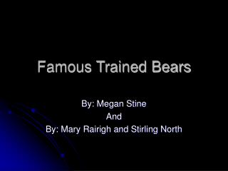 Famous Trained Bears