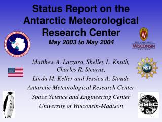 Status Report on the  Antarctic Meteorological Research Center May 2003 to May 2004