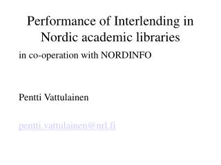 Performance of Interlending in Nordic academic libraries
