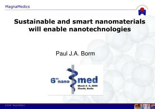 Sustainable and smart nanomaterials will enable nanotechnologies