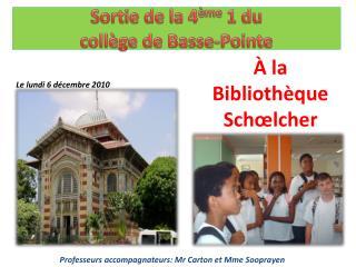Sortie de la 4 ème  1 du  collège de Basse-Pointe