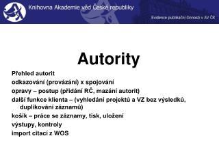 Autority Přehled autorit odkazování (provázání) x spojování
