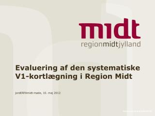 Evaluering af den systematiske V1-kortlægning i Region Midt