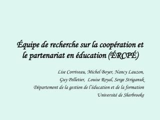 quipe de recherche sur la coop ration et le partenariat en  ducation  RCP