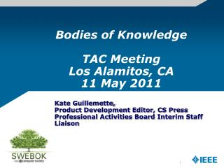 Bodies of Knowledge TAC Meeting Los Alamitos, CA 11 May 2011