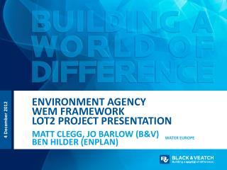Environment  AgencY WEM Framework Lot2 project Presentation