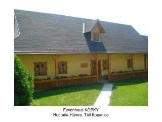 Ferienhaus KOPKY Hodru a-H mre, Teil Kopanice