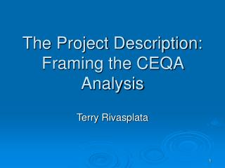 The Project Description: Framing the CEQA Analysis