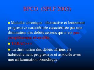 BPCO  (SPLF 2003)