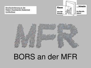 BORS an der MFR