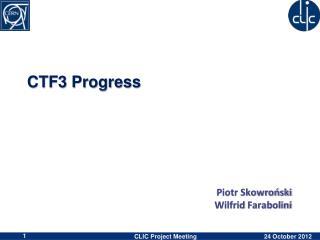 CTF3 Progress