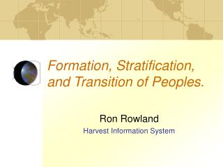 Formation, Stratification, and Transition of Peoples.