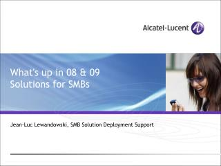 What's up in 08 & 09 Solutions for SMBs
