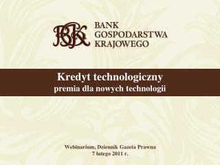 Webinarium, Dziennik Gazeta Prawna           7 lutego 2011 r.