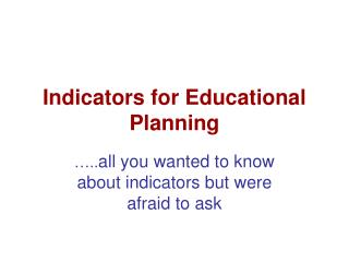 Indicators for Educational Planning