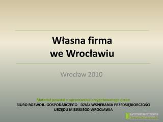 Własna firma we Wrocławiu