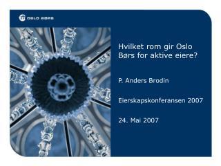 Hvilket rom gir Oslo Børs for aktive eiere?