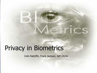 Privacy In Biometrics