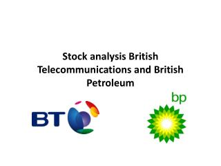 Stock analysis British Telecommunications and British Petroleum