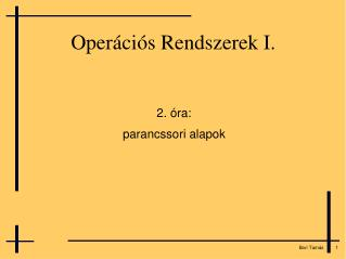 Operációs Rendszerek I.