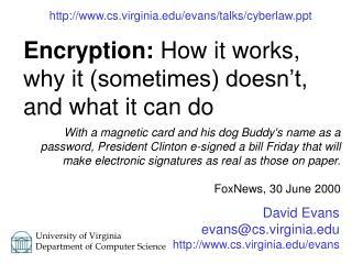 David Evans evans@cs.virginia cs.virginia/evans