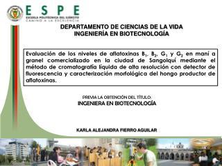 DEPARTAMENTO DE CIENCIAS DE LA VIDA INGENIERÍA EN BIOTECNOLOGÍA