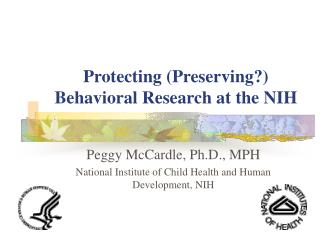 Protecting (Preserving?) Behavioral Research at the NIH