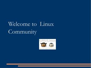 Welcome to  Linux Community