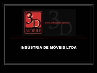 INDÚSTRIA DE MÓVEIS LTDA