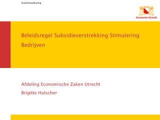 Beleidsregel Subsidieverstrekking Stimulering Bedrijven