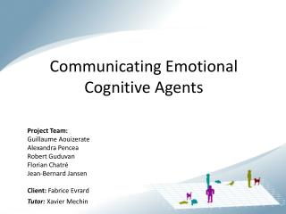 Communicating Emotional Cognitive Agents