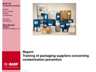 Report:  Training of packaging suppliers concerning contamination prevention