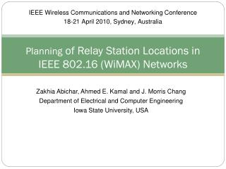 Planning  of Relay Station Locations in IEEE 802.16 (WiMAX) Networks