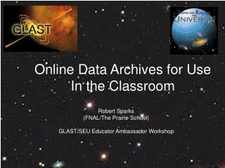 Online Data Archives for Use In the Classroom